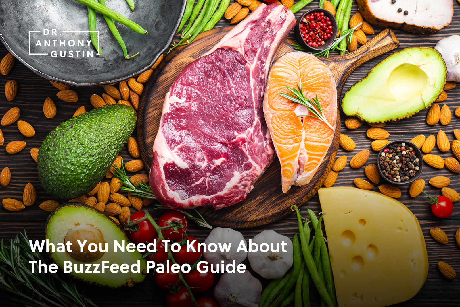 What You Need To Know About The BuzzFeed Paleo Guide