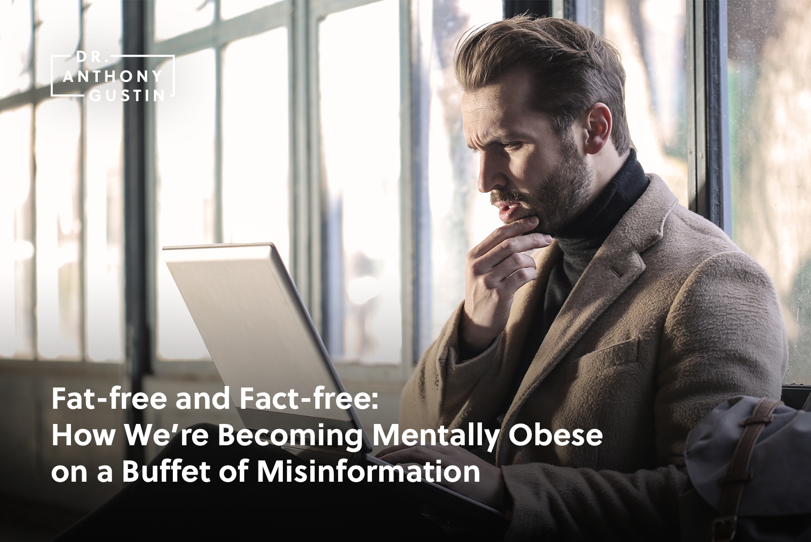 Fat-free and Fact-free: How We're Becoming Mentally Obese on a Buffet of Misinformation
