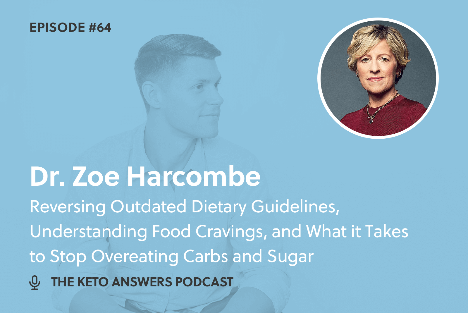 064: Dr. Zoe Harcombe – Reversing Outdated Dietary Guidelines, Understanding Food Cravings, and What it Takes to Stop Overeating Carbs and Sugar